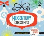 Midcentury Christmas Stocking Stuffer Edition (Stocking Stuffer Edition) (eBook, ePUB)