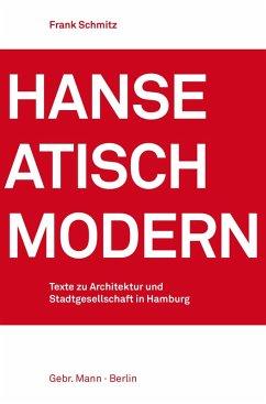 Hanseatisch modern (eBook, PDF) - Schmitz, Frank