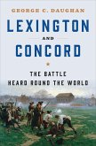 Lexington and Concord: The Battle Heard Round the World (eBook, ePUB)