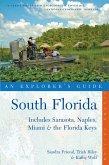 Explorer's Guide South Florida: Includes Sarasota, Naples, Miami & the Florida Keys (Second Edition) (eBook, ePUB)