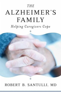 The Alzheimers Family: Helping Caregivers Cope