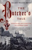 The Butcher's Tale: Murder and Anti-Semitism in a German Town (eBook, ePUB)