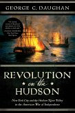 Revolution on the Hudson: New York City and the Hudson River Valley in the American War of Independence (eBook, ePUB)