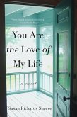 You Are the Love of My Life: A Novel (eBook, ePUB)