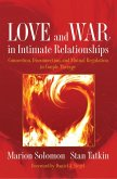 Love and War in Intimate Relationships: Connection, Disconnection, and Mutual Regulation in Couple Therapy (Norton Series on Interpersonal Neurobiology) (eBook, ePUB)