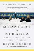 Midnight in Siberia: A Train Journey into the Heart of Russia (eBook, ePUB)