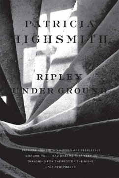 Ripley Under Ground (eBook, ePUB) - Highsmith, Patricia