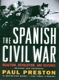 The Spanish Civil War: Reaction, Revolution, and Revenge (Revised and Expanded Edition) (eBook, ePUB)