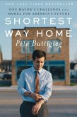 Shortest Way Home: One Mayor's Challenge and a Model for America's Future (eBook, ePUB)