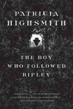The Boy Who Followed Ripley (eBook, ePUB) - Highsmith, Patricia