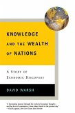 Knowledge and the Wealth of Nations: A Story of Economic Discovery (eBook, ePUB)
