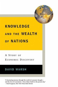 Knowledge and the Wealth of Nations: A Story of Economic Discovery (eBook, ePUB) - Warsh, David
