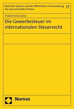 Die Gewerbesteuer im internationalen Steuerrecht (eBook, PDF) - Schumacher, Frederik