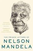 The Prison Letters of Nelson Mandela (eBook, ePUB)