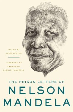 The Prison Letters of Nelson Mandela (eBook, ePUB) - Mandela, Nelson
