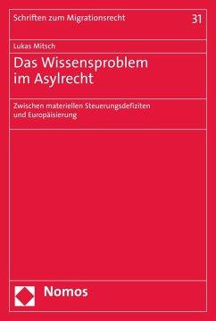 Das Wissensproblem im Asylrecht (eBook, PDF) - Mitsch, Lukas