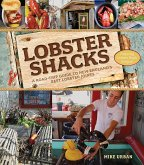 Lobster Shacks: A Road-Trip Guide to New England's Best Lobster Joints (2nd Edition) (eBook, ePUB)
