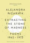 Extracting the Stone of Madness: Poems 1962 - 1972 (eBook, ePUB)