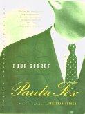 Poor George: A Novel (eBook, ePUB)