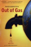 Out of Gas: The End of the Age of Oil (eBook, ePUB)