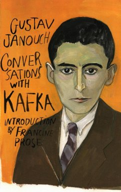 Conversations with Kafka (Second Edition) (eBook, ePUB) - Janouch, Gustav