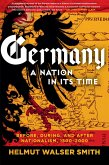 Germany: A Nation in Its Time: Before, During, and After Nationalism, 1500-2000 (eBook, ePUB)