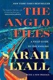 The Anglo Files: A Field Guide to the English (Second Edition) (eBook, ePUB)