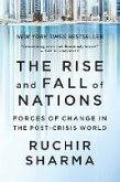 The Rise and Fall of Nations: Forces of Change in the Post-Crisis World (eBook, ePUB)