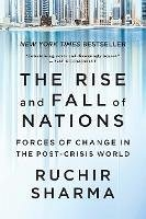 The Rise and Fall of Nations: Forces of Change in the Post-Crisis World (eBook, ePUB) - Sharma, Ruchir