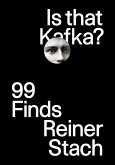 Is that Kafka?: 99 Finds (eBook, ePUB)