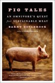 Pig Tales: An Omnivore's Quest for Sustainable Meat (eBook, ePUB)