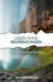 Leben ohne Begrenzungen (eBook, ePUB)
