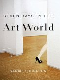 Seven Days in the Art World (eBook, ePUB)