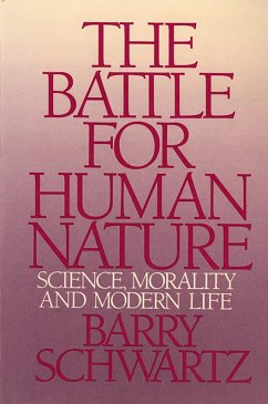The Battle for Human Nature: Science, Morality and Modern Life (eBook, ePUB) - Schwartz, Barry