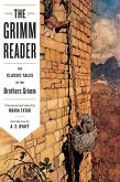 The Grimm Reader: The Classic Tales of the Brothers Grimm (eBook, ePUB)