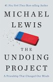 The Undoing Project: A Friendship That Changed Our Minds (eBook, ePUB)