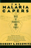 The Malaria Capers: Tales of Parasites and People (eBook, ePUB)