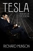 Tesla: Inventor of the Modern (eBook, ePUB)