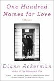 One Hundred Names for Love: A Memoir (eBook, ePUB)