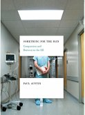 Something for the Pain: Compassion and Burnout in the ER (eBook, ePUB)