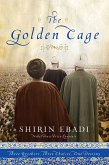 The Golden Cage: Three Brothers, Three Choices, One Destiny (eBook, ePUB)