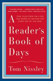 A Reader's Book of Days: True Tales from the Lives and Works of Writers for Every Day of the Year (eBook, ePUB)
