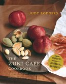 The Zuni Cafe Cookbook: A Compendium of Recipes and Cooking Lessons from San Francisco's Beloved Restaurant (eBook, ePUB)