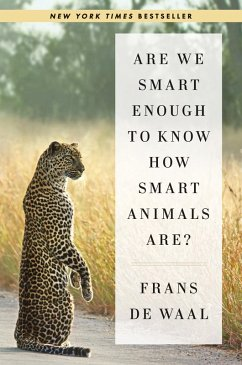 Are We Smart Enough to Know How Smart Animals Are? (eBook, ePUB) - De Waal, Frans