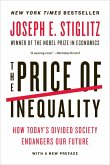 The Price of Inequality: How Today's Divided Society Endangers Our Future (eBook, ePUB)