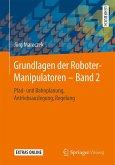Grundlagen der Roboter-Manipulatoren - Band 2 (eBook, PDF)