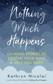 Nothing Much Happens (eBook, ePUB)