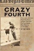Crazy Fourth (eBook, ePUB)