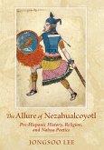The Allure of Nezahualcoyotl (eBook, ePUB)