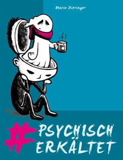 #psychisch erkältet (eBook, ePUB) - Dieringer, Mario